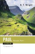Paul for Everyone Romans Part One Chapter 1 8