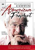 William Sloane Coffin: An American Prophet