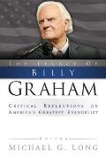 Legacy of Billy Graham Critical Reflections on Americas Greatest Evangelist