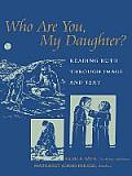 Who Are You, My Daughter?