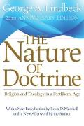 Nature of Doctrine: Religion and Theology in a Postliberal Age (Anniversary)