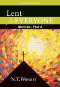 Lent For Everyone Matthew Year A