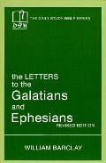Letters To The Galatians & Ephesians