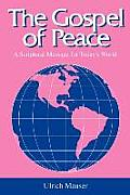 The Gospel of Peace: A Scriptural Message for Today's World