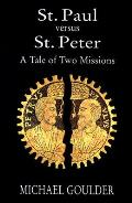 St Paul Versus St Peter A Tale Of Two