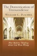 The Domestication of Transcendence