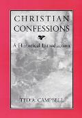 Christian Confessions A Historical Introduction