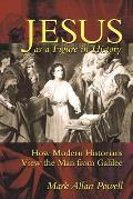 Jesus as a Figure in History