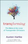 Transforming The Bible & the Lives of Transgender Christians