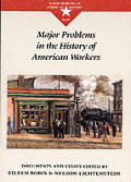 Major Problems In The History Of America