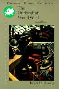 Outbreak of World War I 6th Edition