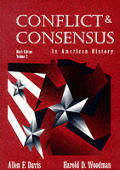 Conflict & Consensus in Modern American History, Vol. II
