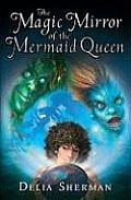 Magic Mirror Of The Mermaid Queen