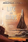 Life on Mars Tales from the New Frontier