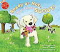 Ready or Not Here Comes Scout