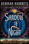 Shadow of Night: All Souls Trilogy 2