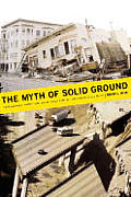 Myth Of Solid Ground Earthquakes Predict