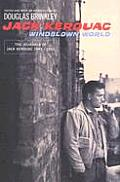 Windblown World Jack Kerouac 1947 1954