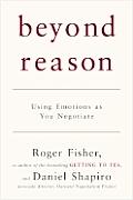 Beyond Reason Using Emotions As You Ne
