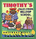 Timothys Tales From Hilltop School
