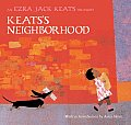 Keatss Neighborhood An Ezra Jack Keats Treasury