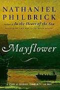 Mayflower A Story of Courage Community & War - Signed Edition