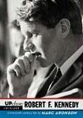 Up Close Robert F Kennedy