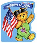 Corduroys Fourth Of July Board Book