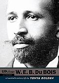 W. E. B. Du Bois: A Twentieth-Century Life
