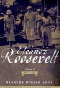 Eleanor Roosevelt Volume 1 1884 1933
