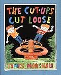 Cut Ups Cut Loose