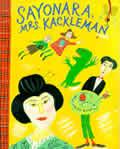 Sayonara Mrs Kackleman