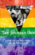 Journey Out A Guide For & About Lesbian Gay
