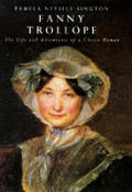 Fanny Trollope The Life & Adventures