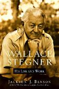 Wallace Stegner His Life & Work