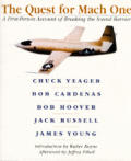 Quest for Mach One A First Person Account of Breaking the Sound Barrier