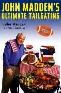 John Maddens Ultimate Tailgating