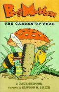 Bug Muldoon The Garden Of Fear