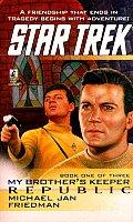 Republic Star Trek My Brothers Keeper 1