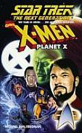 Planet X Star Trek The Next Generation X Men