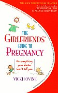 Girlfriends Guide To Pregnancy Or Everything