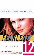 Fearless 12 Killer