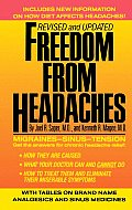 Freedom from Headaches: A Personal Guide for Understanding and Treating Headache, Face, and Neck Pain