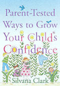 Parent Tested Ways To Grow Your Childs