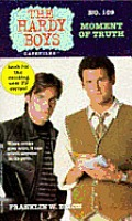 Hardy Boys Casefiles 109 Moment Of Truth