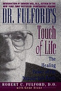 Dr Fulfords Touch Of Life