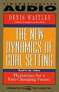 New Dynamics Of Goal Setting