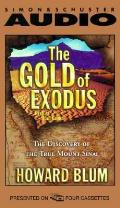 Gold Of Exodus The Discovery Of The Mt