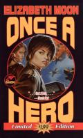 Once A Hero: Esmay Suiza 1