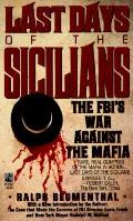 Last Days Of The Sicilians The Fbis War